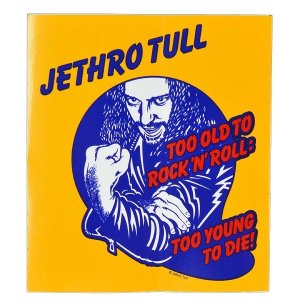 JETHRO TULL Too Young To Die ステッカー|tradmode