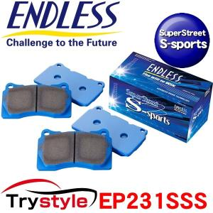 ENDLESS エンドレス EP231SSS SSS SuperStreet S-Sports ストリートスポーツ ブレーキパッド|trystyle