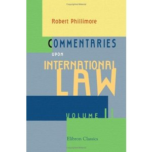 Commentaries upon International Law: Volume 2|twilight-shop