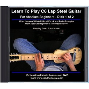 Learn To Play C6 Lap Steel Guitar - For Absolute Beginners