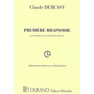 ドビュッシー : 狂詩曲 第一番(プルミエール ラプソディ) (クラリネット、ピアノ) デュラン出版