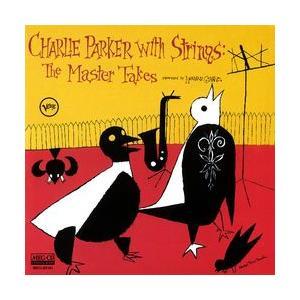 チャーリー・パーカー・ウィズ・ストリングス・コンプリート・マスター・テイク(Charlie Parker With Strings, Complete Master Takes)     (MEG-CD)|u-topia