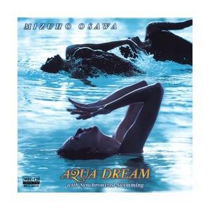 アクア・ドリーム ウィズ・シンクロナイズド・スイミング     (MEG-CD)|u-topia