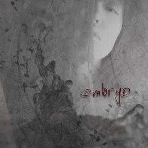 【embryo】embryo [CD]|ucanent-ys