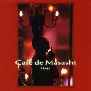 【Cafe de Masashi】Cafe de Masashi 〜hiver〜 [CD] ucanent-ys