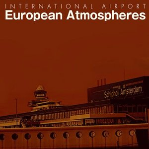 INTERNATIONAL AIRPORT European Atmospheres [CD]|ucanent-ys