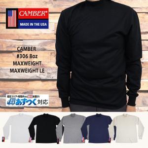 CAMBER キャンバー #306 8oz MAXWEIGHT MOCK TURTLE 8オンス マックスウェイトモックタートル【あすつく対応】