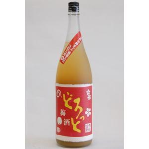 どろっと梅酒 1.800ml 水戸梅酒大会3位受賞の本格梅酒|uenosyouten