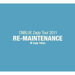 (中古品) CNBLUE Zepp Tour 2011~RE-MAINTENANCE~@Zepp T...