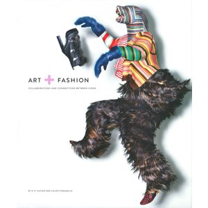 Art and Fashion : Collaborations and Connections Between Icons|umd-tsutayabooks