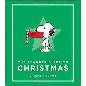 The Peanuts Guide to Christmas by Charles M. Schulz クリスマス特集 |umd-tsutayabooks