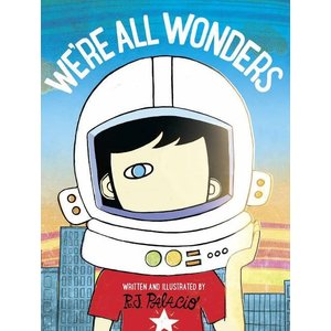 コンシェルジュおすすめ  We're All Wonders by:R J Palacio|umd-tsutayabooks