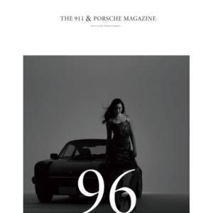 THE 911 & PORSCHE MAGAZINE(ザ911アンドポルシェマガジン) 96号 シグマプランニング|umd-tsutayabooks