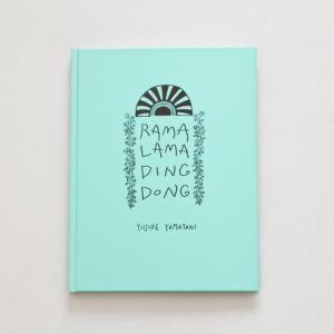 RAMA LAMA DING DONG Yamatani, Yusuke(山谷佑介) ※著者サイン入り!|umd-tsutayabooks