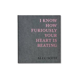 I KNOW HOW FURIOUSLY YOUR HEART IS BEATING by Alec Soth [SPECIAL EDITION (B)]|umd-tsutayabooks