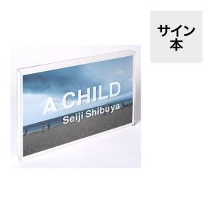 A CHILD 著:澁谷征司|umd-tsutayabooks