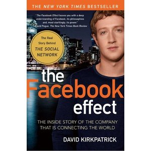 The Facebook Effect: The Inside Story of the Company That Is Connecting the World|umd-tsutayabooks