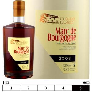 マール・ド・ブルゴーニュ[2005]クロード・デュガ 蒸留酒・ブランデー 700ml Claude Dugat[Marc de Bourgogne]フランス|unibiswine