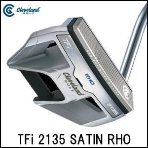 クリーブランド Cleveland メンズ ゴルフ クラブ パター TFi 2135 SATIN RHO|unitedcorrs