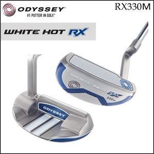 2017年モデル ODYSSEY オデッセイ WHITE HOT RX 330M ホワイト ホット アールエックス パター メンズゴルフクラブ