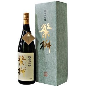 繁桝 純米大吟醸 1800ml 福岡・八女の酒 福岡県 日本酒|urakawa-2020