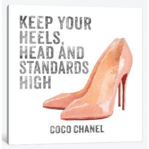 Keep Your Heels, Head & Standards High I シャネル キャンバ...