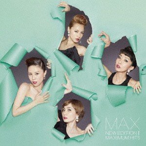 NEW EDITION II 〜MAXIMUM HITS〜 / MAX (CD) (発売後取り寄せ)|vanda