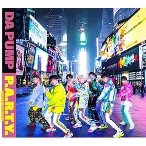 P.A.R.T.Y. 〜ユニバース・フェスティバル〜(初回生産限定盤)(Musi.. / DA PUMP (CD) (予約)|vanda