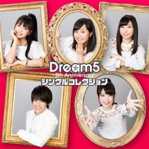 Dream5〜5th Anniversary〜シングルコレクション(DVD付) / Dream5 (CD)|vanda