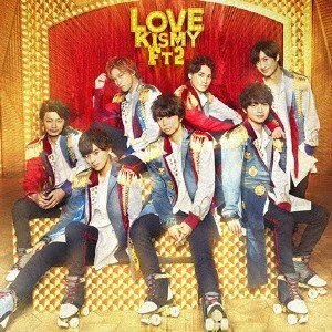 LOVE(初回盤A)(DVD付) / Kis-My-Ft2 (CD)