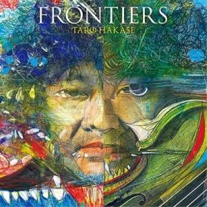FRONTIERS(初回生産限定盤) / 葉加瀬太郎 (CD)|vanda