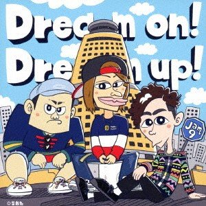 Dream on! Dream up! / Jam9 (CD)|vanda