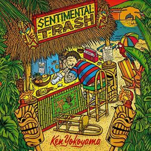 Sentimental Trash / Ken Yokoyama (CD)