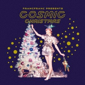 Francfranc Presents COSMIC CHRISTMAS / オムニバス (CD)