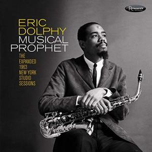 ミュージカル・プロフェット:ジ・エクスパンデッド・1963 ニューヨーク・スタジ.. / エリック・ドルフィー (CD)