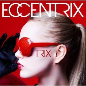 ECCENTRIX / TRIX (CD) (予約)
