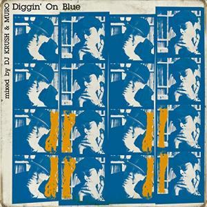Diggin' On Blue mixed by DJ KRUSH & MURO / オムニバス (CD) (発売後取り寄せ)