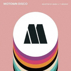 MOTOWN DISCO SELECTED BY MURO × T-GROOVE / オムニバス (CD) (発売後取り寄せ)