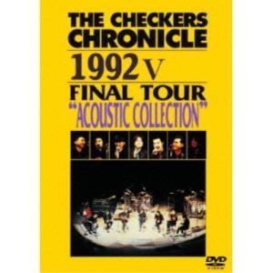 THE CHECKERS CHRONICLE 1992 V FINAL TOUR.. / チェッカーズ (DVD) vanda