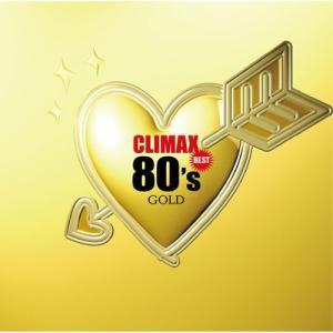 クライマックス・ベスト80'sゴールド / オムニバス (CD)|vanda
