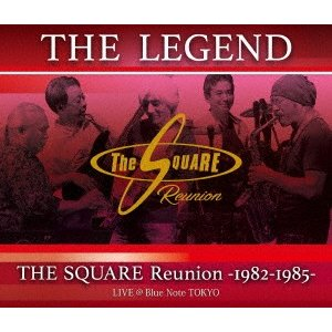 """THE LEGEND""/THE SQUARE Reunion -1982-19.. / SQUARE Reunion (Blu-ray)"