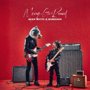 Merry-Go-Round(初回生産限定盤)(DVD付) / MAN WITH A MISSION (CD) vanda