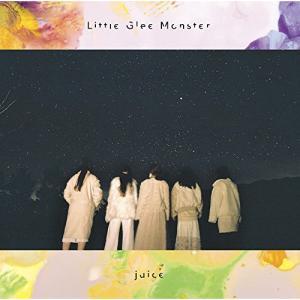 juice(期間生産限定盤) / Little Glee Monster (CD)|vanda