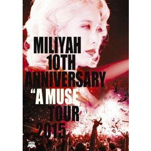 "10th Anniversary ""A MUSE"" Tour 2015(Blu-.. / 加藤ミリヤ (Blu-ray)|vanda"