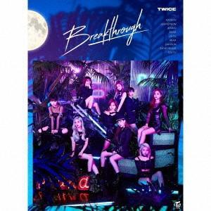Breakthrough(初回生産限定盤A)(DVD付) / TWICE (CD) (発売後取り寄せ)|vanda