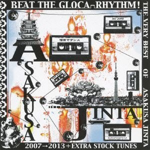 【CD】BEAT THE GLOCA-RHYTHM! THE VERY BEST OF ASAKUSA JINTA 2007→2013+EXT...