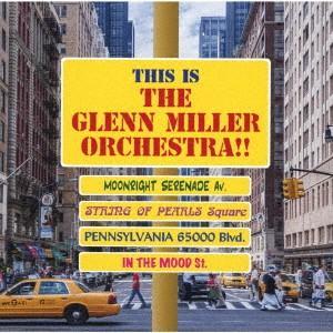 これがグレン・ミラー楽団!! / グレン・ミラー・オーケストラ (CD)