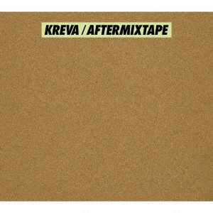 AFTERMIXTAPE(初回限定盤B)(DVD付) / KREVA (CD)|vanda