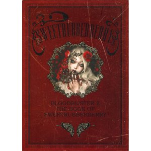 GENk / 画集「BLOOD BLISTER 2 -THE BOOK OF SWEETRUBBERBERRY-」|vanilla-gallery