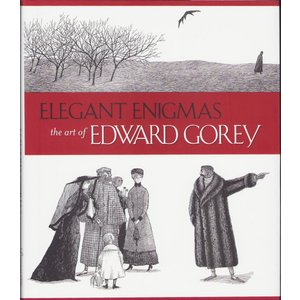 エドワード・ゴーリー/Elegant Enigmas The Art of Edward Gorey [洋書]|vanilla-gallery